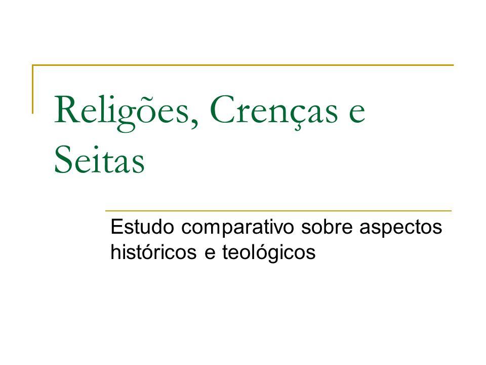 Religões, Crenças e Seitas