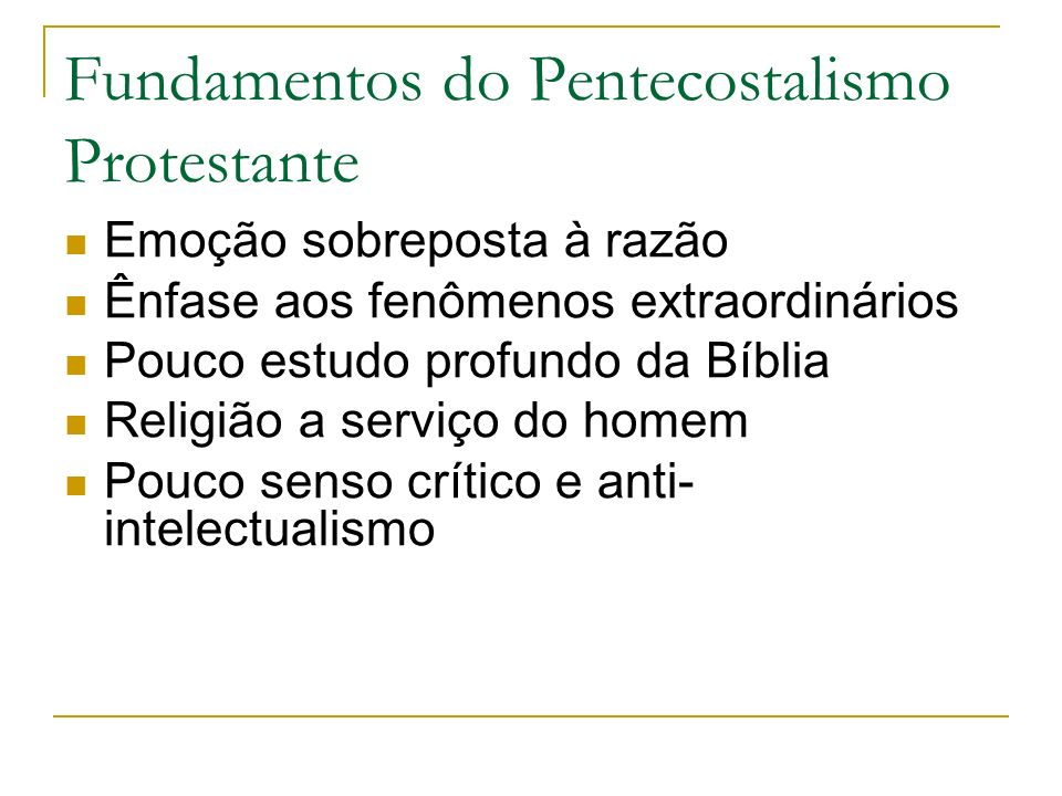 Fundamentos do Pentecostalismo Protestante