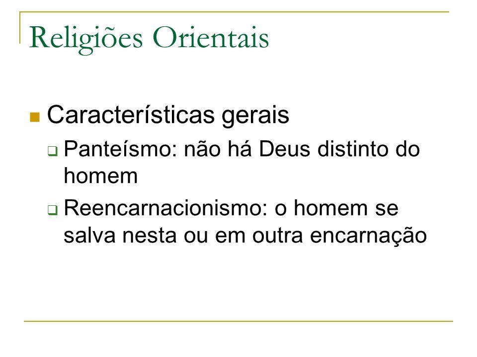 Religiões Orientais Características gerais