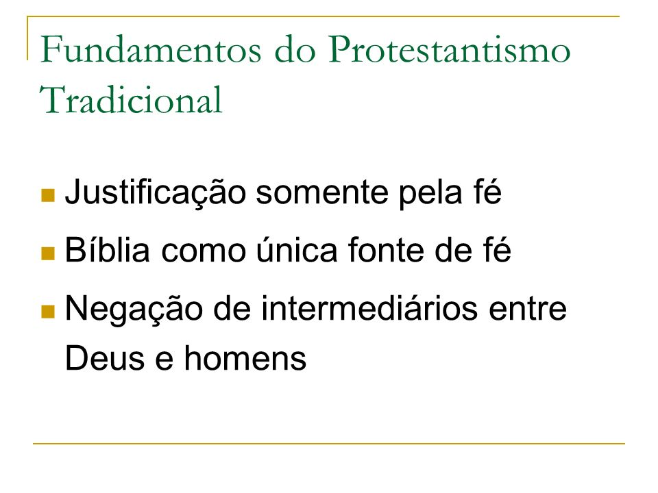 Fundamentos do Protestantismo Tradicional