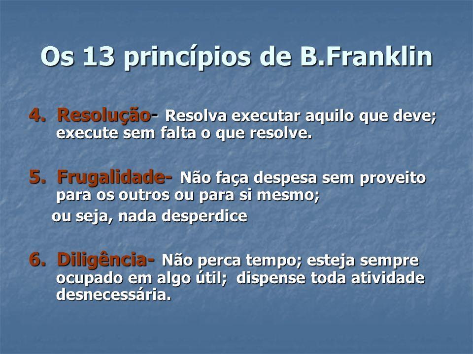 Os 13 princípios de B.Franklin