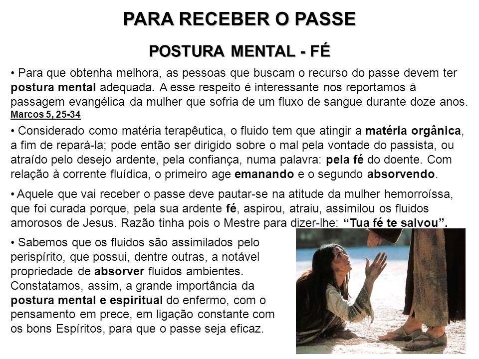 PARA RECEBER O PASSE POSTURA MENTAL - FÉ