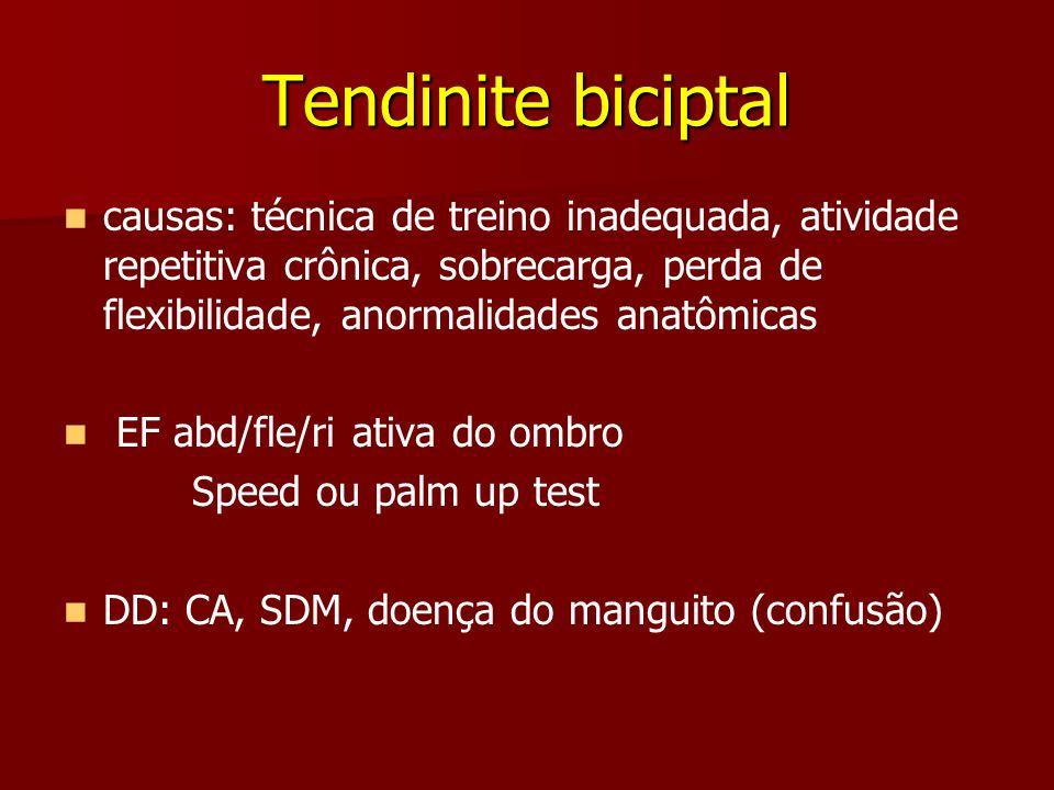 Tendinite biciptalcausas: técnica de treino inadequada, atividade repetitiva crônica, sobrecarga, perda de flexibilidade, anormalidades anatômicas.
