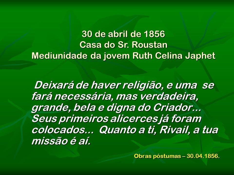 Mediunidade da jovem Ruth Celina Japhet