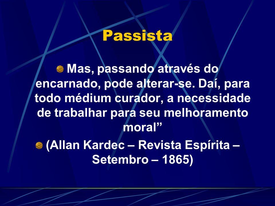 (Allan Kardec – Revista Espírita – Setembro – 1865)