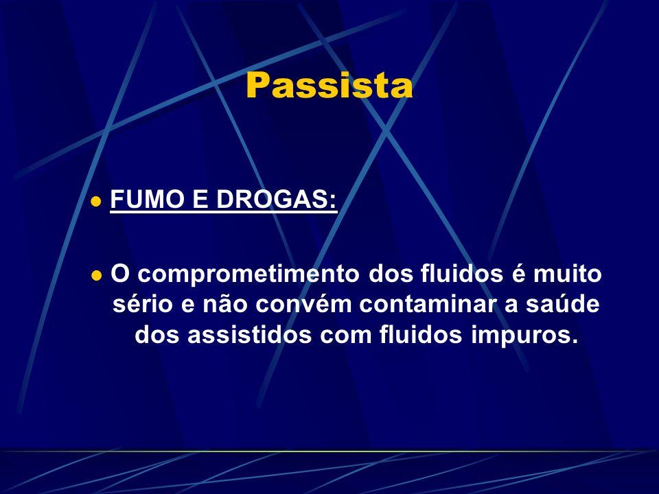Passista FUMO E DROGAS: