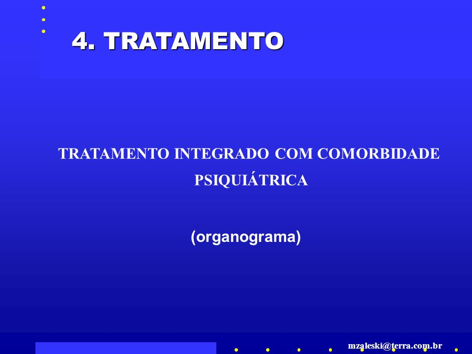 TRATAMENTO INTEGRADO COM COMORBIDADE