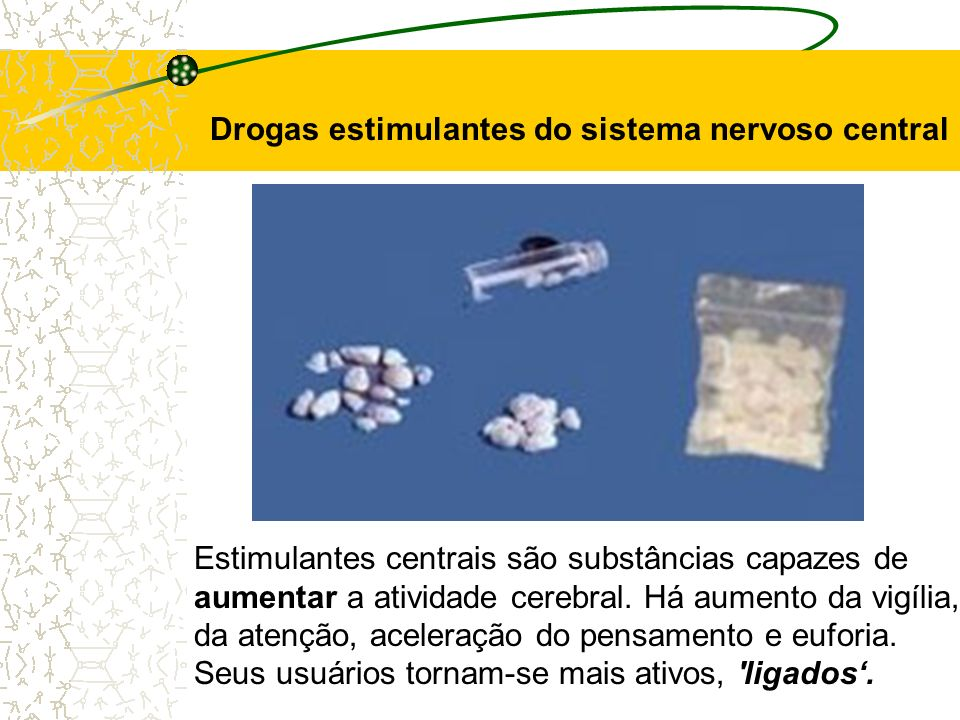 Drogas estimulantes do sistema nervoso central
