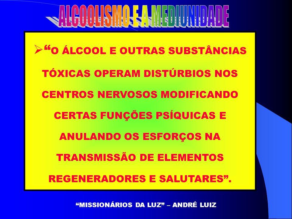 ALCOOLISMO E A MEDIUNIDADE
