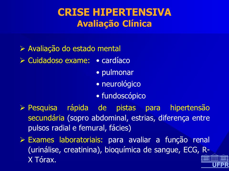 CRISE HIPERTENSIVA Avaliação Clínica