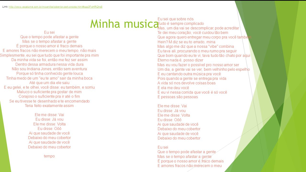 o ringtone Link: http://www.vagalume.com.br/mc-anitta/cobertor-part-projota.html#ixzz3FgHRQhc8. Minha musica.