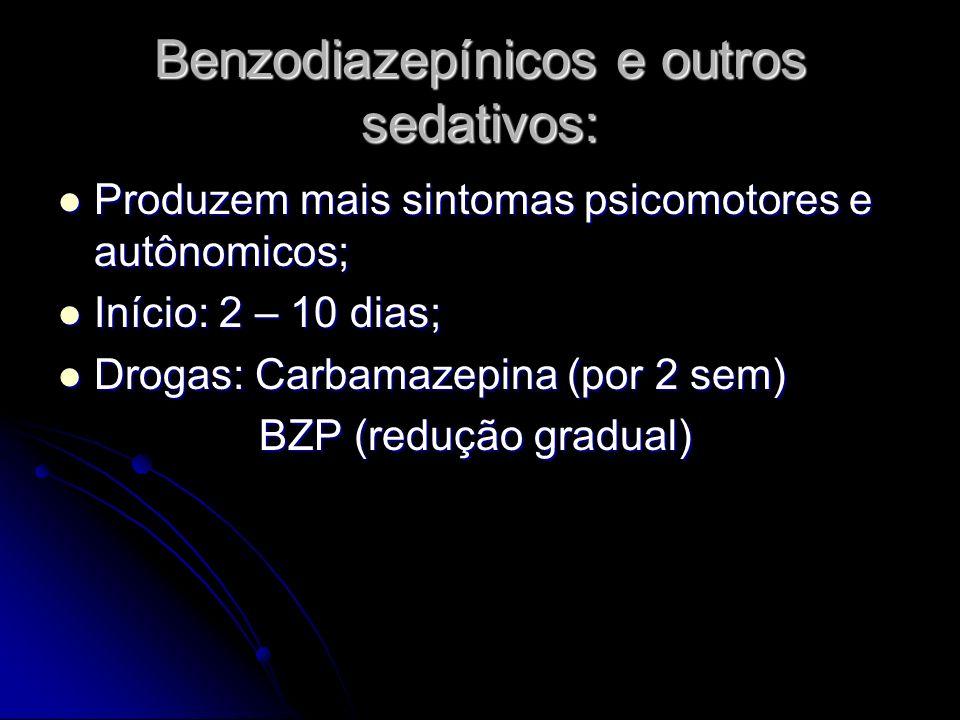 Benzodiazepínicos e outros sedativos: