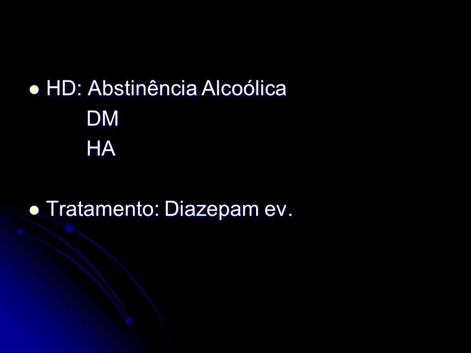 HD: Abstinência Alcoólica