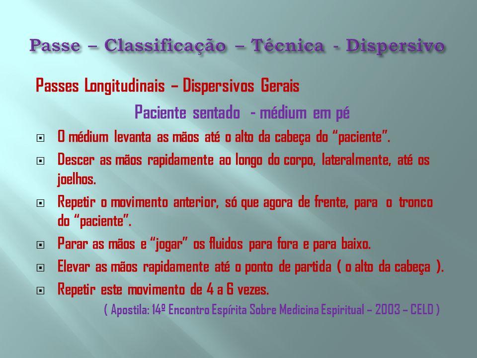 Passe – Classificação – Técnica - Dispersivo