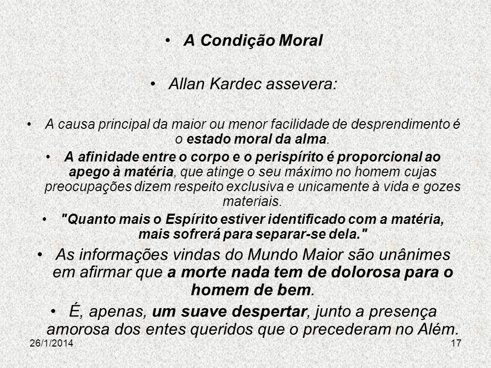 Allan Kardec assevera: