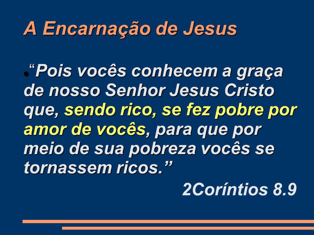 A Encarnação de Jesus