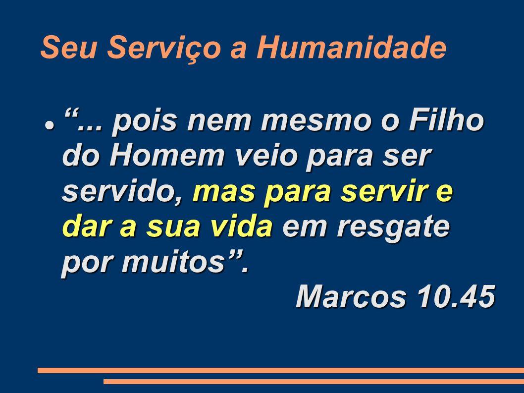 Seu Serviço a Humanidade