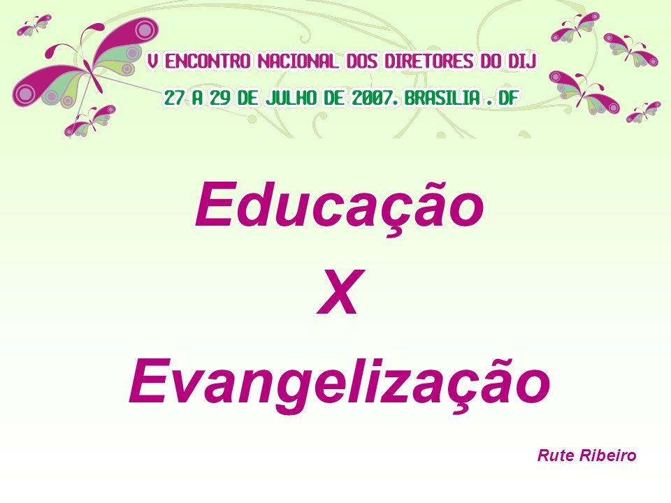 Educação X Evangelização