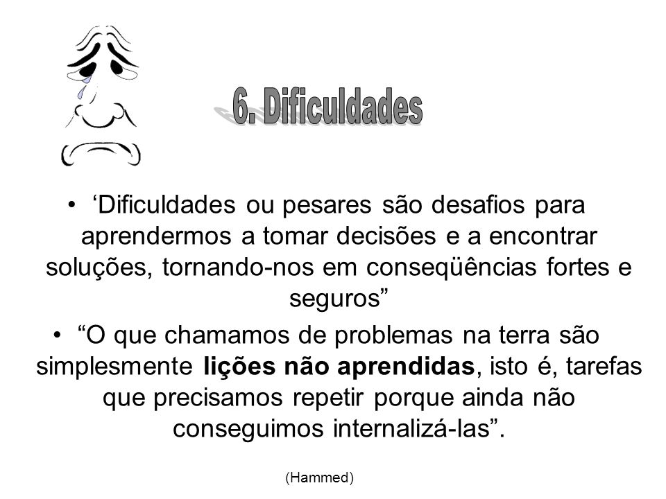 6. Dificuldades