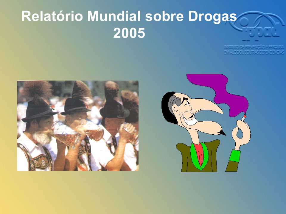Relatório Mundial sobre Drogas 2005