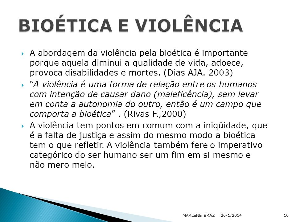 BIOÉTICA E VIOLÊNCIA