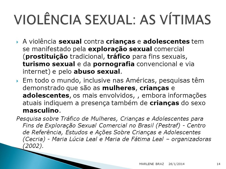 VIOLÊNCIA SEXUAL: AS VÍTIMAS