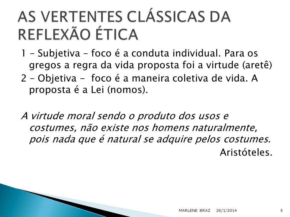 AS VERTENTES CLÁSSICAS DA REFLEXÃO ÉTICA
