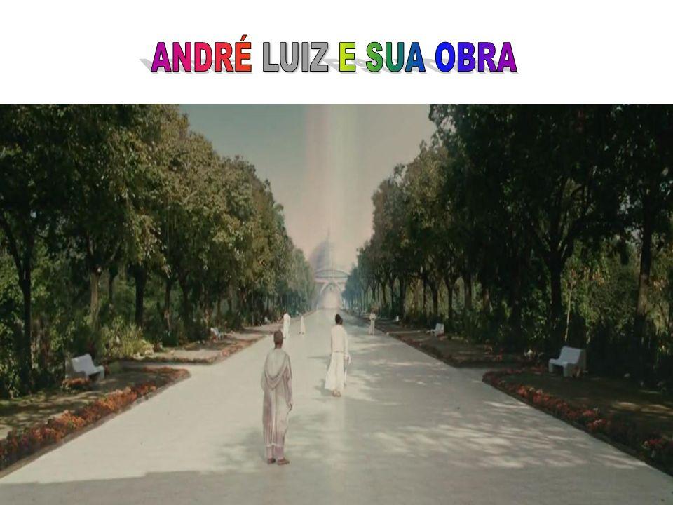 ANDRÉ LUIZ E SUA OBRA 25/03/2017