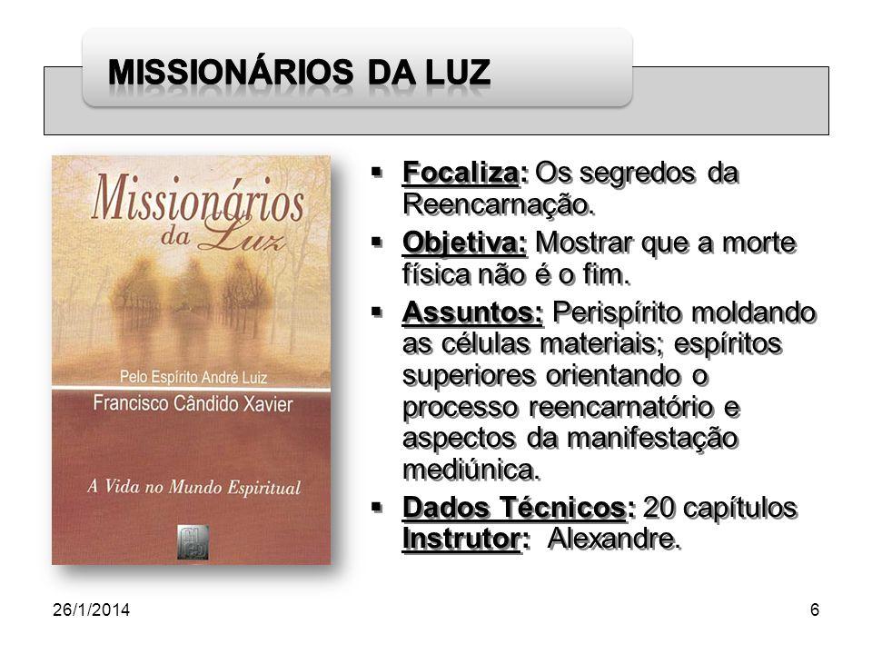 Focaliza: Os segredos da Reencarnação.