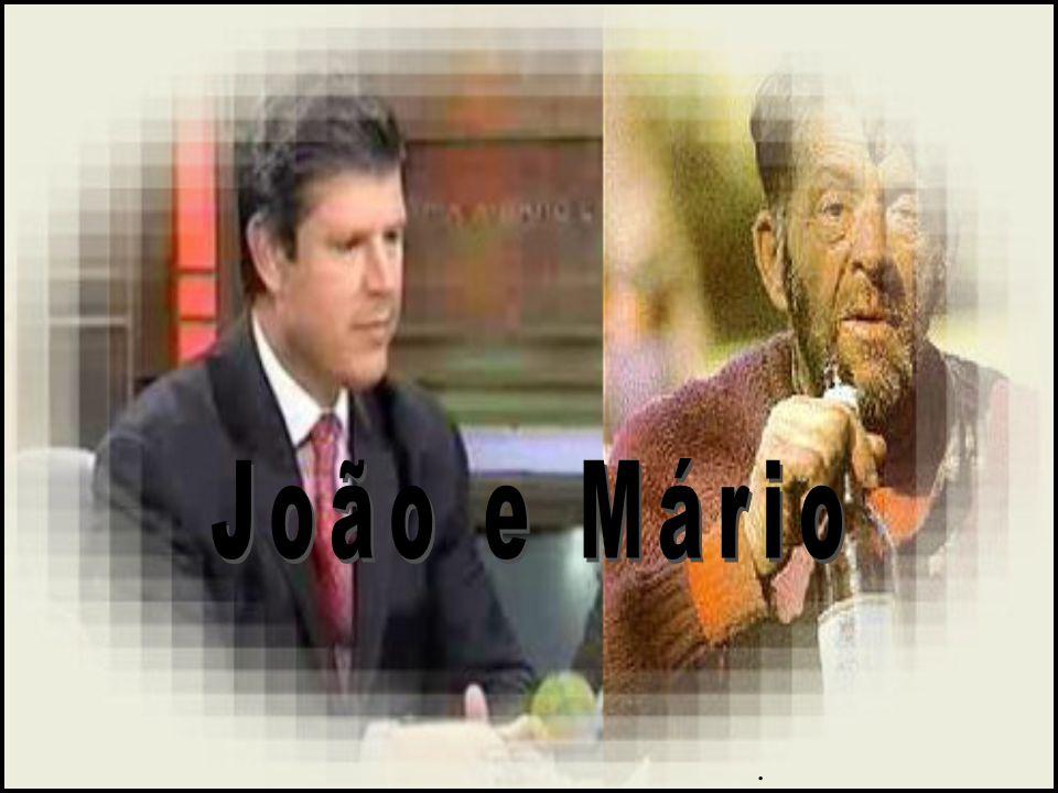 João e Mário .