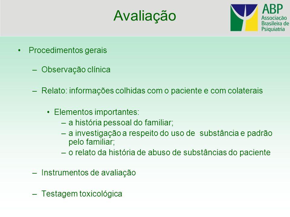 Avaliação Procedimentos gerais Observação clínica