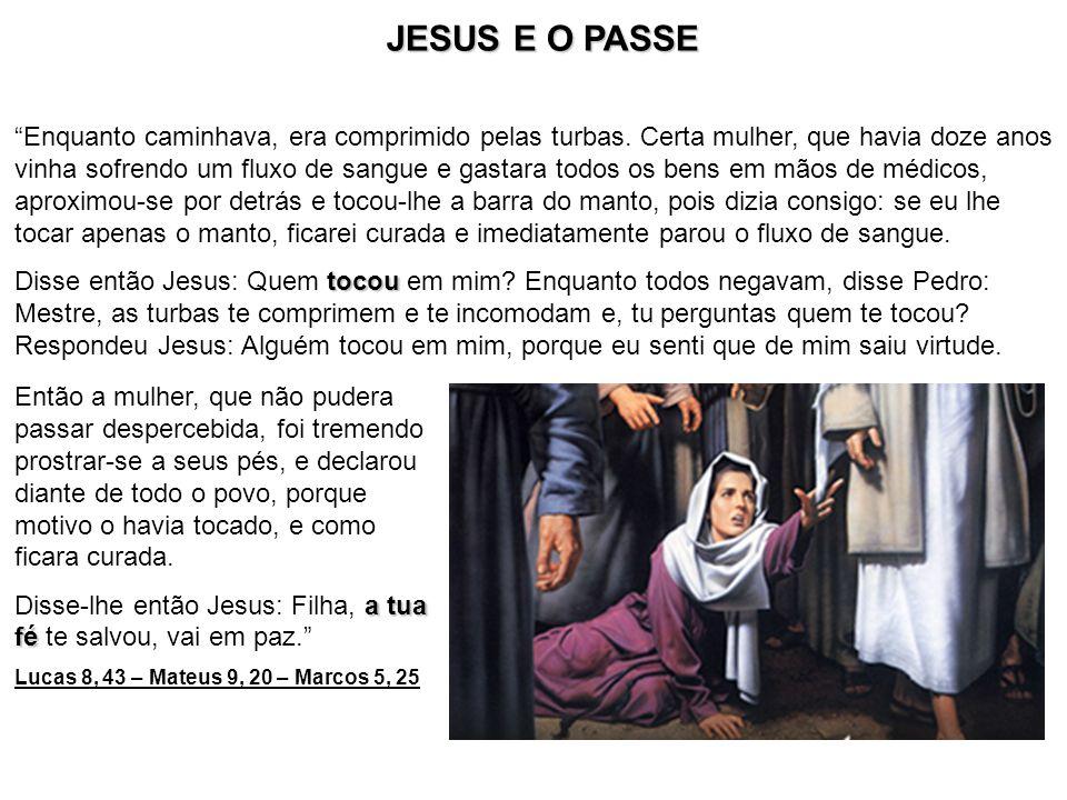 JESUS E O PASSE