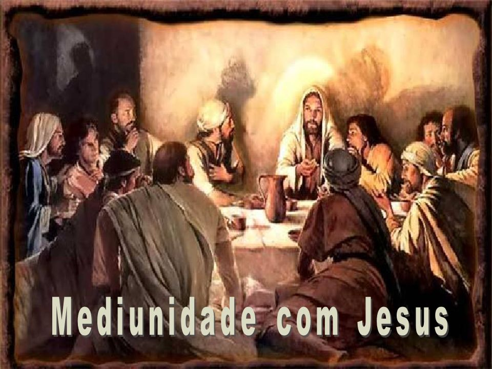 Mediunidade com Jesus 25/03/2017
