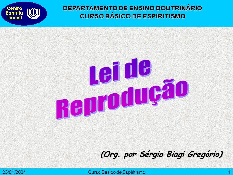 Lei de Reprodução (Org. por Sérgio Biagi Gregório)
