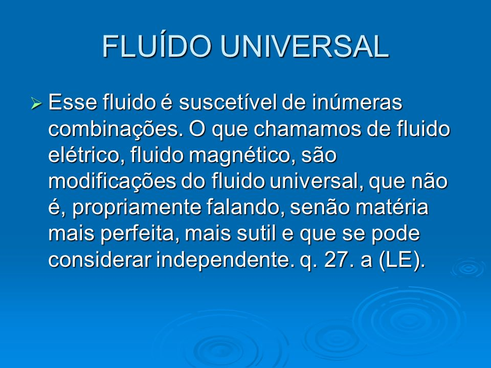 FLUÍDO UNIVERSAL