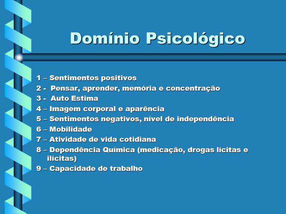 Domínio Psicológico 1 – Sentimentos positivos