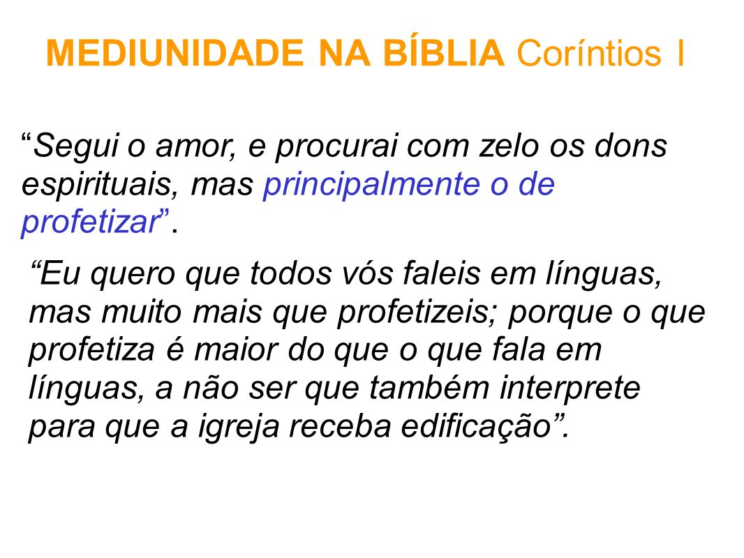 MEDIUNIDADE NA BÍBLIA Coríntios I