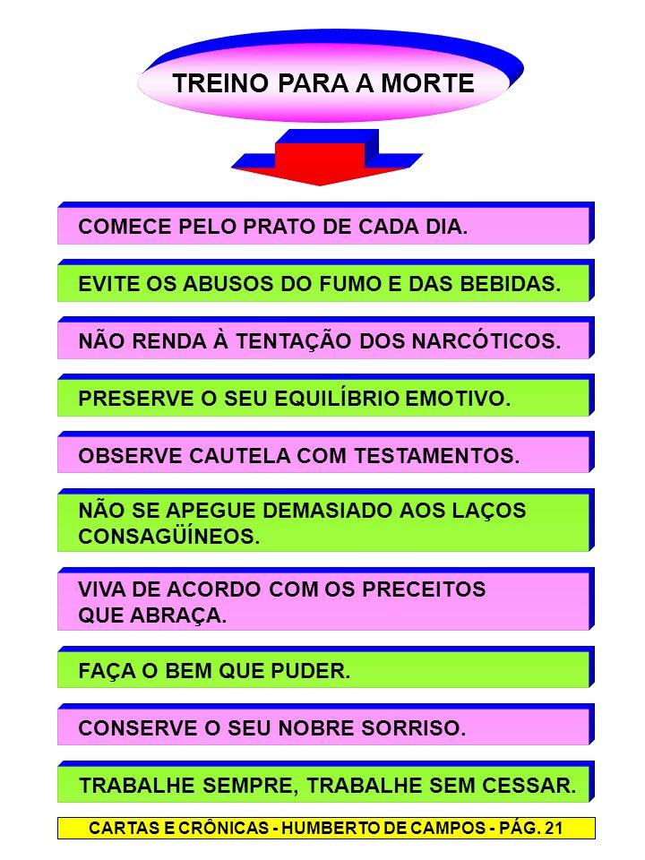 CARTAS E CRÔNICAS - HUMBERTO DE CAMPOS - PÁG. 21