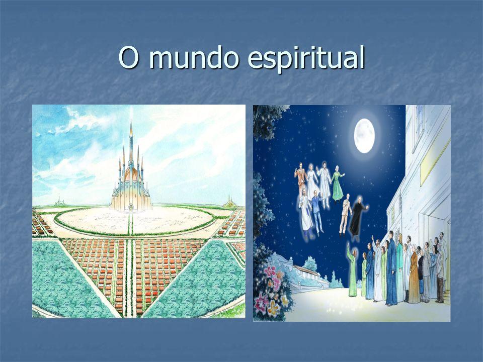 O mundo espiritual