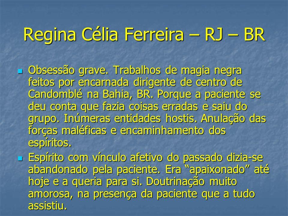 Regina Célia Ferreira – RJ – BR
