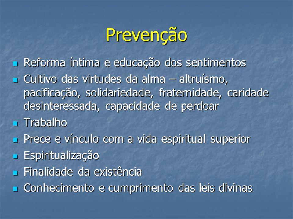 Prevenção Reforma íntima e educação dos sentimentos
