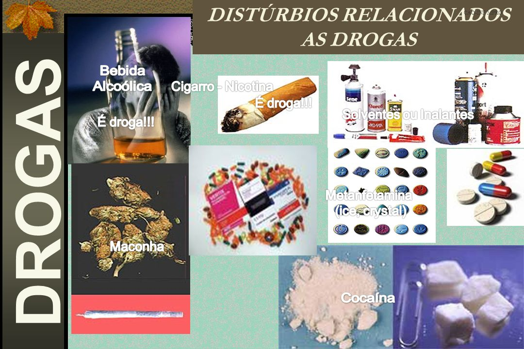 DISTÚRBIOS RELACIONADOS AS DROGAS
