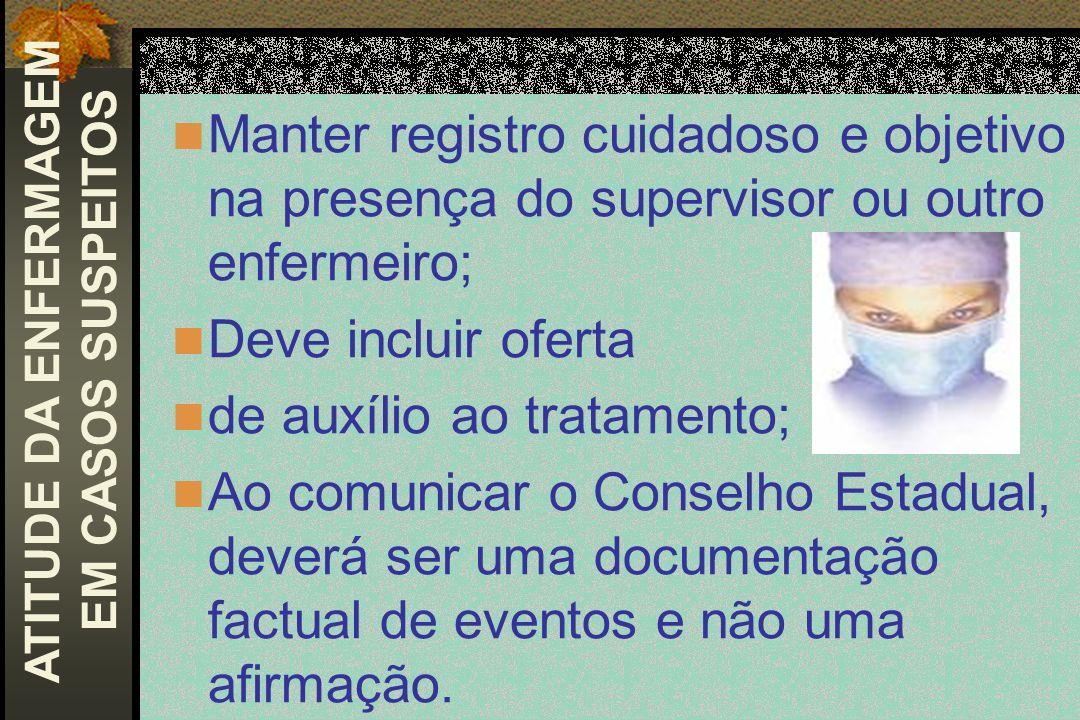 ATITUDE DA ENFERMAGEM EM CASOS SUSPEITOS