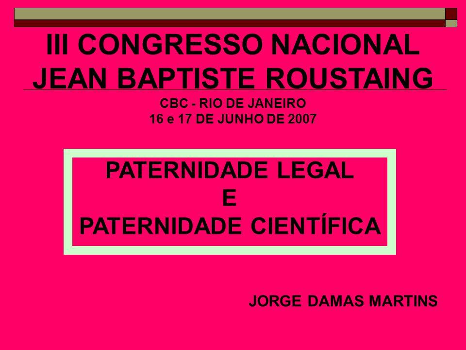 III CONGRESSO NACIONAL JEAN BAPTISTE ROUSTAING PATERNIDADE CIENTÍFICA