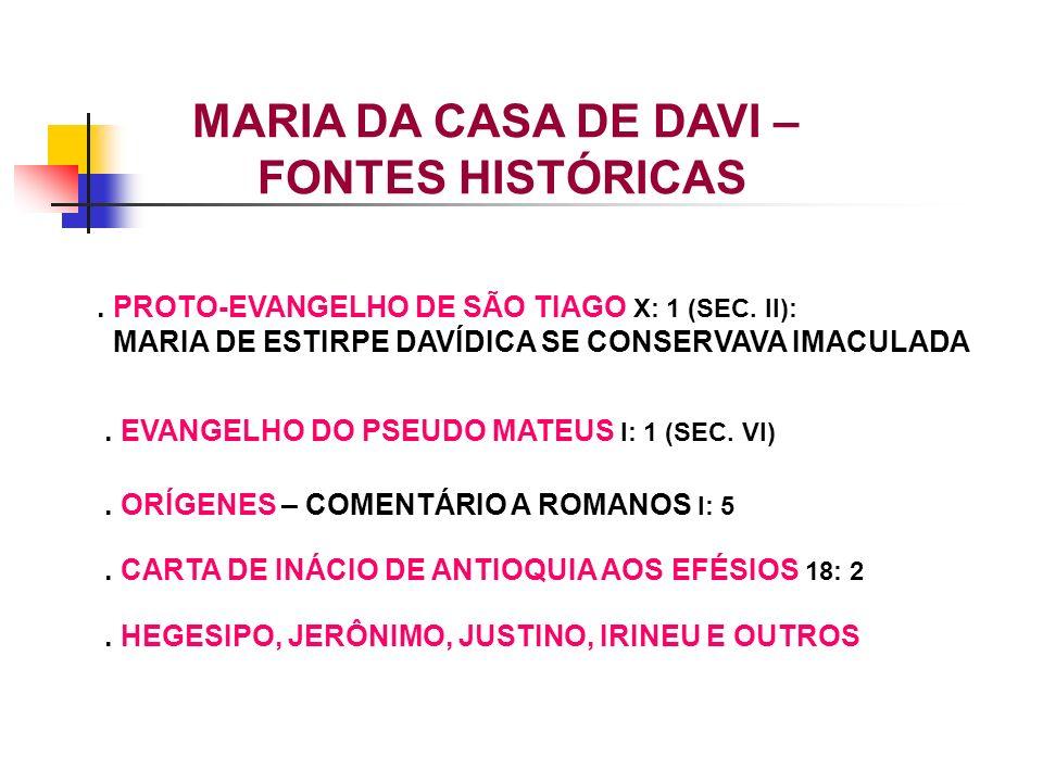 MARIA DA CASA DE DAVI – FONTES HISTÓRICAS