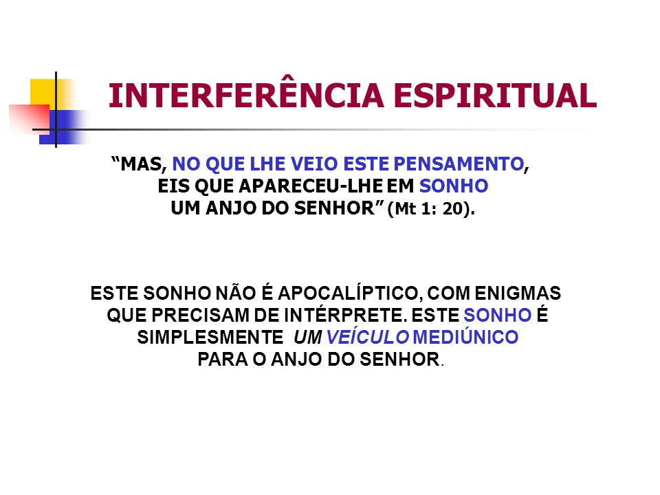 INTERFERÊNCIA ESPIRITUAL