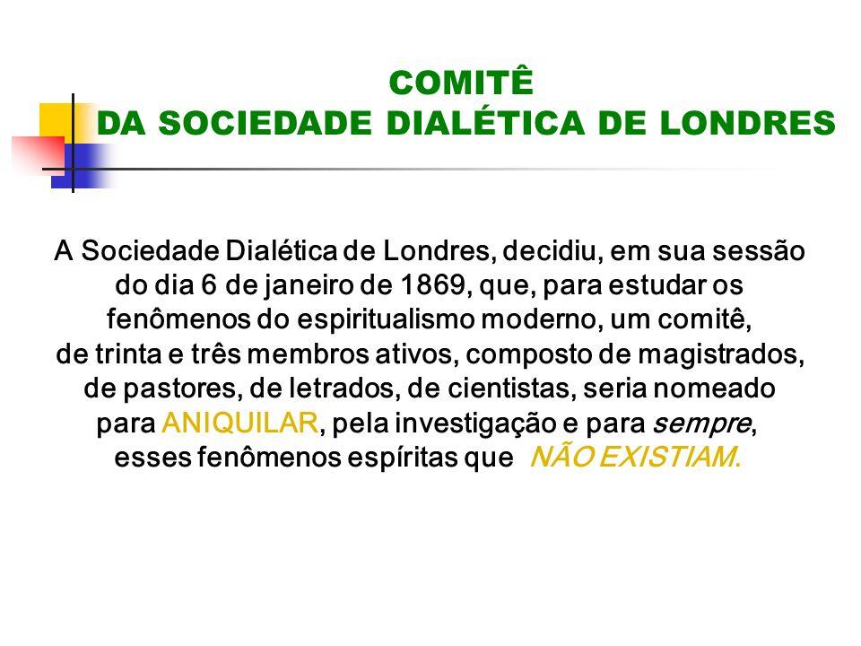 COMITÊ DA SOCIEDADE DIALÉTICA DE LONDRES