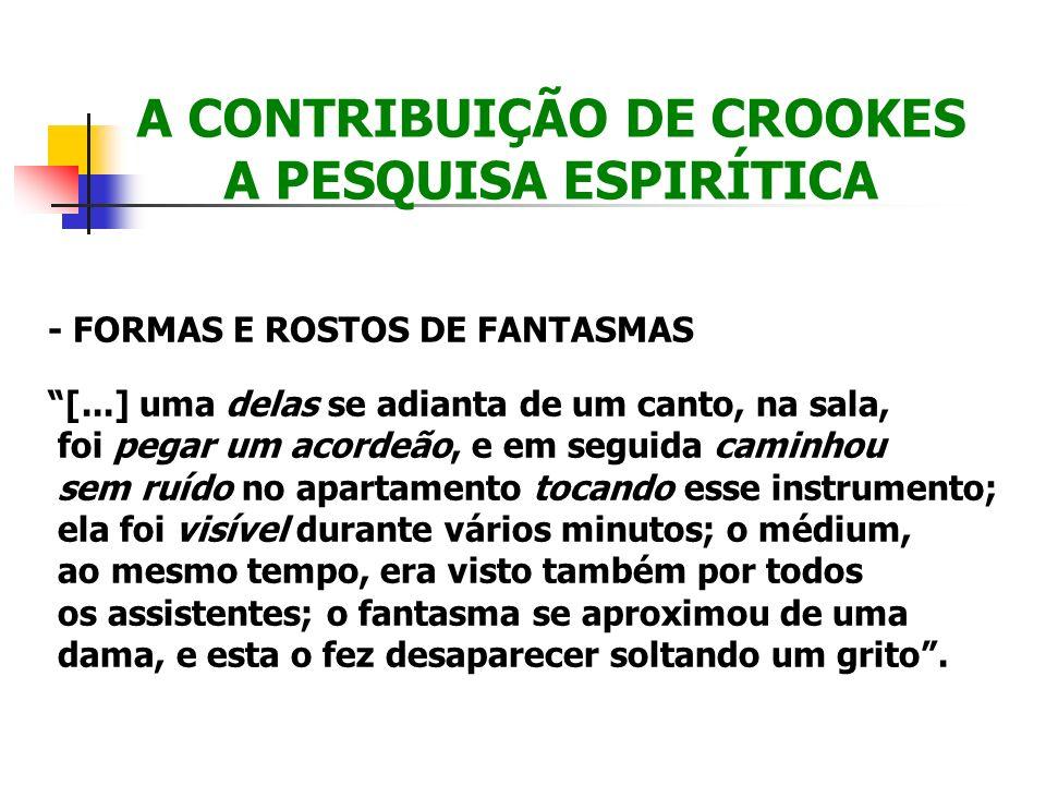 A CONTRIBUIÇÃO DE CROOKES A PESQUISA ESPIRÍTICA