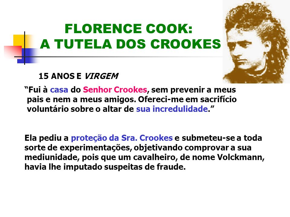 FLORENCE COOK: A TUTELA DOS CROOKES
