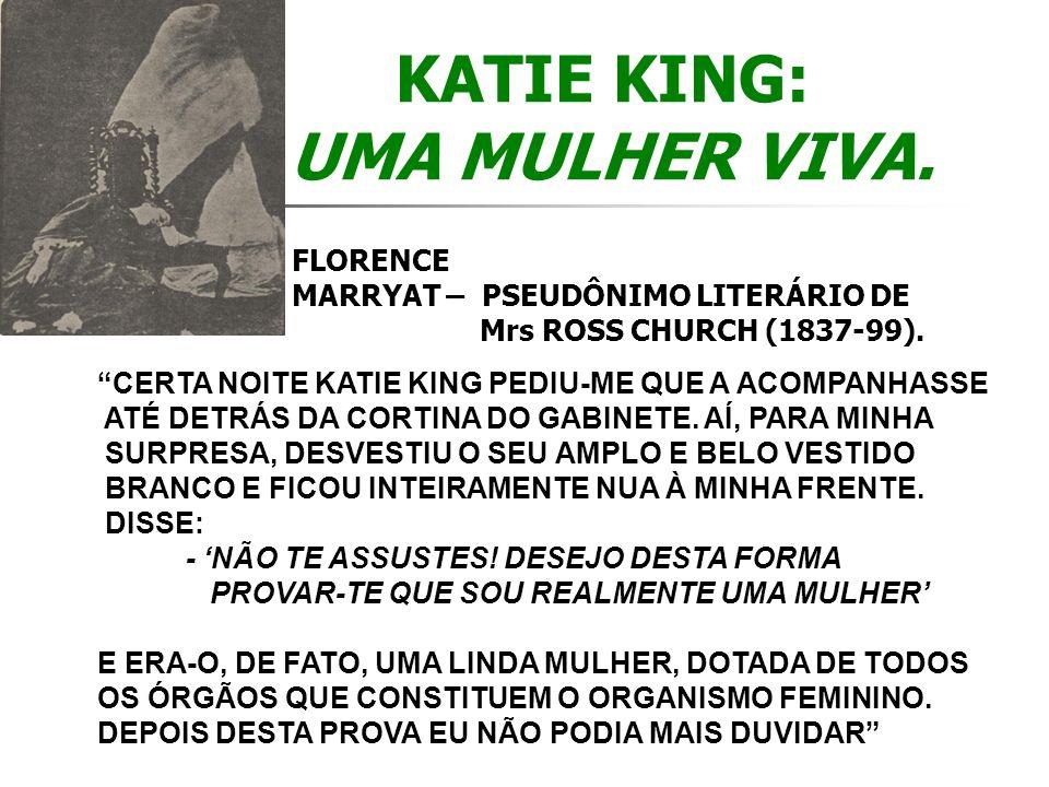 KATIE KING: UMA MULHER VIVA.